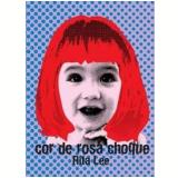 Rita Lee - Cor de Rosa Choque (DVD) - Rita Lee