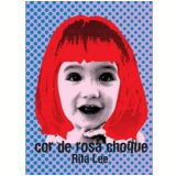 Rita Lee - Cor de Rosa Choque (DVD) - Rita Lee
