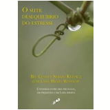O Sutil Desequilíbrio do Estresse  -