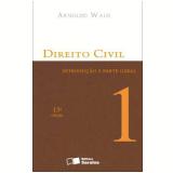 Direito Civil - Introduçao E Parte Geral (vol.1) - Arnoldo Wald