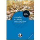 Atuaçao Da Midia - Denis Mcquail