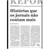 Histórias que os Jornais não Contam Mais - Anélio Barreto