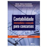 Contabilidade Intermediária E Avançada Para Concursos - Miguel ângelo Casagrande, Luis Alvaro Leite
