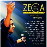 Zeca Pagodinho: Ao Vivo Com Os Amigos (CD) - Zeca Pagodinho