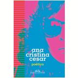 Poética - Ana Cristina Cesar
