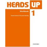 Heads Up 1 - Workbook -