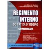 Regimento Interno Do Trt Da 9a. Regiao - Luiz Eduardo Gunther