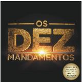 Os Dez Mandamentos - Trilha Sonora da Novela (CD) - Vários