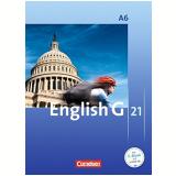 English G 21. Ausgabe A 6. Abschlussband 6-jährige Sekundarstufe I. Schülerbuch: 10. Schuljahr - Susan Abbey, Hellmut Schwarz, Jörg Rademacher ...