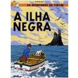 A Ilha Negra - Hergé