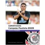 Corinthians Campeão Paulista 2009 - Sport Club Corinthians Paulista