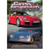 Carros Inesquec�veis: Do Passado e do Presente - Editora Europa