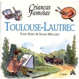 Toulouse-Lautrec - Tony Hart, Susan Hellard