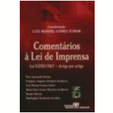 Comentários à Lei de Imprensa Lei 5.250/1967 - Enio Santarelli Zuliani, Maria Ester Vianna a Monteiro de Barros, Renato Flávio Marcão