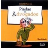 Piadas de Advogados - Rene Gado