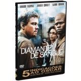 Diamante de Sangue (DVD) - Leonardo DiCaprio, Jennifer Connelly