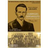Eurípedes Barsanulfo - Educador e Médium (DVD) - Oceano Vieira de Melo (Diretor)