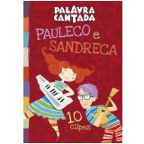 Palavra Cantada - Pauleco e Sandreca - 10 Clipes (DVD) -
