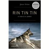 Rin Tin Tin - Susan Orlean