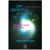 Um Universo Que Veio Do Nada - Lawrence M. Krauss