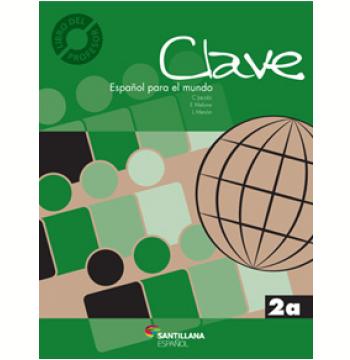 Clave - Español para el mundo 2A - Libro del Profesor + CD Audio