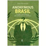 Anonymous Brasil - Poder E Resistencia Na