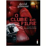 O clube do filme (Ebook) - David Gilmour