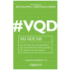 VQD - Vai que D�! (Ebook)
