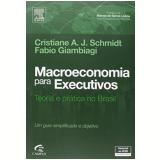 Macroeconomia Para Executivos - Fabio Giambiagi