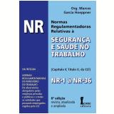 Nr - Normas Regulamentadoras Relativas A Segurança E Saude No Trabalho - Marcos Garcia Hoeppner