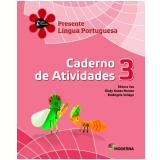 Português - 3º Ano - 2 ª Edição - Caderno De Exercícios - Débora Vaz, Elody Nunes Moraes E Rosânge