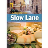 Footprint Reading Library - Level 8  3000 C1 - Living In The Slow Lane - American English - Rob Waring