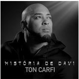 Ton Carfi - História de Davi (CD)