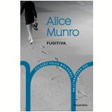 Alice Munro - Fugitiva (Vol. 25)