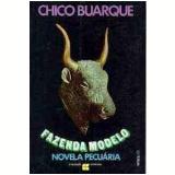 Fazenda Modelo - Chico Buarque