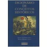Dicionário de Conceitos Históricos - Maciel Henrique Silva, Kalina Vanderlei Silva