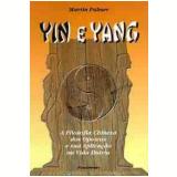 Yin e Yang - Martin Palmer