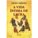 A Vida Íntima de Laura - Clarice Lispector