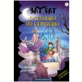 Bat Pat  (Vol. 1): O Tesouro do Cemit�rio - Roberto Pavanello