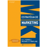 Estrat�gia de Marketing - O. C. Ferrel , Michael D. Hartline