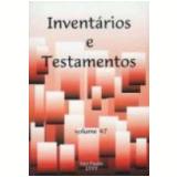 Invent�rios e Testamentos Vol. 47 - Lauro Avila Pereira