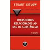 Transtornos Relacionados ao Uso de Substâncias 2ª Edição - Stuart Gitlow