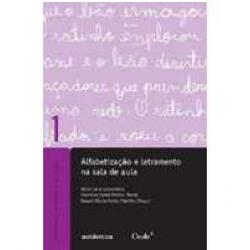 Livros - Alfabetização e Letramento na Sala de Aula - Editora Autentica - 9788575263549