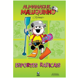 Esportes Radicais - Ziraldo Alves Pinto