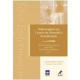 Enfermagem em Centro de Material e Esterilização - Kazuko Uchikawa, Arlete Silva, Eliane Molina Psaltikidis