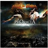 Bonde da Stronda - A Profecia (CD) - Bonde da Stronda
