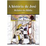 A história de José (Ebook) - Equipe Áudio