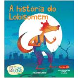 A história do Lobisomem (Vol. 19) -