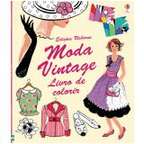 Moda Vintage: Livro De Colorir - Ruth Brocklehurst