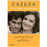 Cazuza - Lucinha Araujo